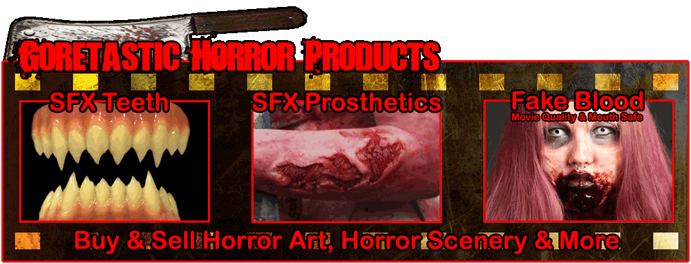 Goretastic Horror Products